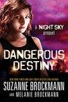 Dangerous Destiny (Night Sky 0.5)