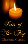 Kiss of The Fey
