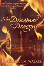 {Review} She Dreamed of Dragons by Elizabeth J.M. Walker