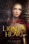 Lion Heart by A. C. Gaughen