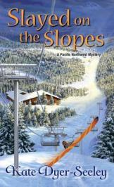 Slayed on the Slopes (Pacific Northwest #2)
