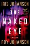 The Naked Eye (Kendra Michaels, #3)