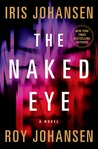 The Naked Eye (Kendra Michaels, #3)