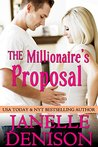 The Millionaire's Proposal: Destined For Love Series