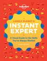 Lonely Planet Instant Expert
