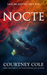 Nocte (The Nocte Trilogy, #1) by Courtney Cole