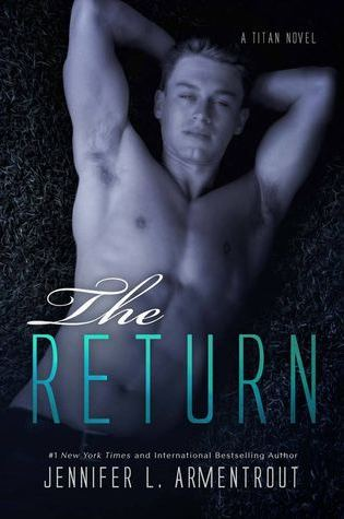 New Release Blitz Excerpt & Giveaway: The Return by Jennifer L. Armentrout