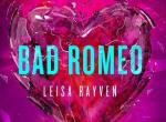 Review: Bad Romeo (Starcrossed #1) by Leisa Rayven