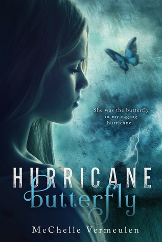 Hurricane Butterfly by McChelle Vermeulen | books, reading, book covers