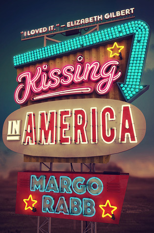 Kissing in America by Margo Rabb Review: A Roadtrip of Discovery