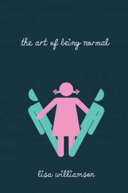 The cover art for The Art Of Being Normal by Lisa Williamson