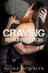 Craving Resurrection