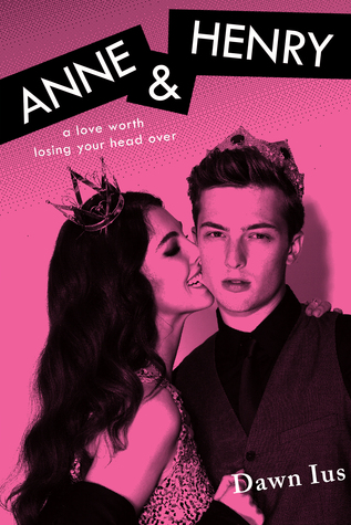 ARC Review + Giveaway: Anne & Henry by Dawn Ius