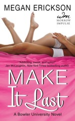{Review+Giveaway} Make it Last by @MeganErickson_ @WmMorrowBks