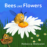 The Jesselton Girl Book: Bees Like Flowers