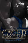 Caged Sanctuary
