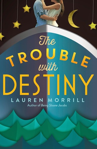 The Trouble with Destiny book cover