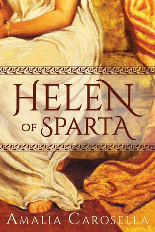 Review: Helen of Sparta by Amalia Carosella