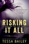 Risking it All (Crossing the Line, #1)