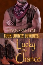 Review:  Cook County Cowboys: Lucky and Chance – Crystal-Rain Love
