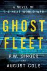 Ghost Fleet: A Novel of the Next World War