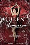 Queen of Tomorrow (Stolen Empire, #2)