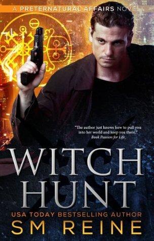 Witch Hunt (Preternatural Affairs, #1)