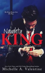 Blog Tour Review:  Naughty King – Michelle A. Valentine
