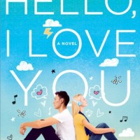 Review: Hello, I Love You: A Novel by Katie M. Stout