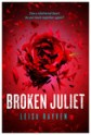 Broken Juliet (Starcrossed, #2)