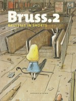 Bruss. 2. Brussels in shorts
