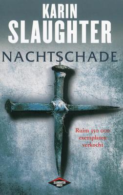 Recensie: Nachtschade van Karin Slaughter