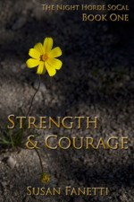 Strength & Courage (Night Horde SoCal, #1)