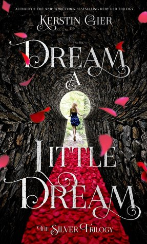Dream A Little Dream by Kerstin Gier