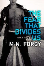 Blog Tour Review & Giveaway:  The Fear That Divides Us – M. N. Forgy