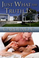 Review:  Just What the Truth Is by Cardeno C.