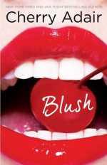Review:  Blush – Cherry Adair