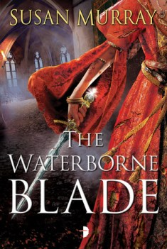 The Waterborne Blade (Waterborne, #1)