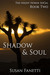 Shadow & Soul (Night Horde SoCal, #2) by Susan Fanetti