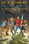 The Crown of Ptolemy (Percy Jackson & Kane Chronicles Crossover, #3)
