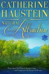 Natural Attraction by Catherine Haustein