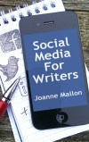 Social Media for Writers by Joanne Mallon