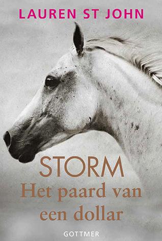 Storm (Het paard van een dollar #1) – Lauren St. John