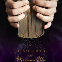 10 Reasons Why You Should Read Sacred Lies of Minnow Bly RIGHT NOW