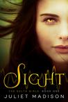 Sight (The Delta Girls, #1)