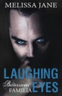 Laughing Eyes (Bittersweet Familia, Book 3)
