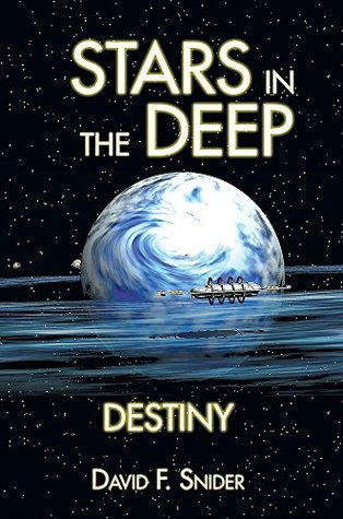 David Snider Stars in the Deep Destiny