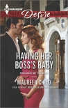 Having Her Boss's Baby (Pregnant by the Boss #1)