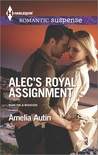 Alec's Royal Assignment (Man on a Mission #3)
