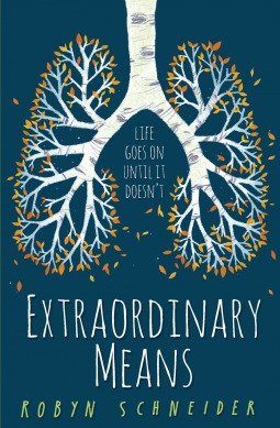 Extraordinary Means by Robyn Schneider Review: Conflicted Emotions